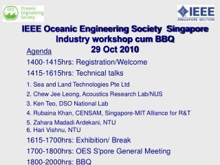 IEEE Oceanic Engineering Society  Singapore  Industry workshop cum BBQ    29 Oct 2010