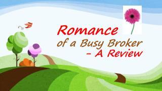 Romance of a Busy Broker