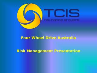 Four Wheel Drive Australia Risk Management Presentation