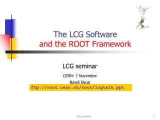 The LCG Software  and the ROOT Framework