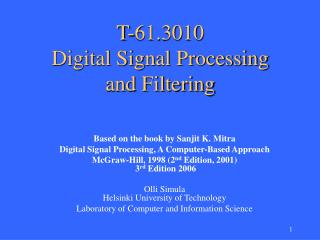 T-61.3010  Digital  Signal Processing  and Filtering