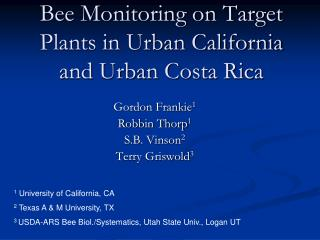 Bee Monitoring on Target Plants in Urban California and Urban Costa Rica