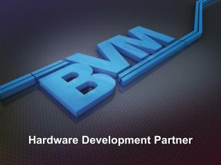 Hardware Development Partner