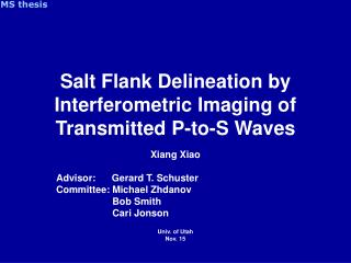 Salt Flank Delineation by Interferometric Imaging of Transmitted P-to-S Waves