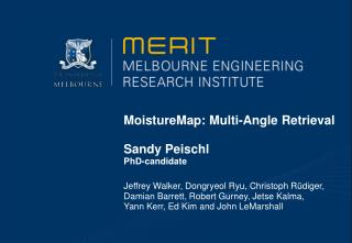 MoistureMap: Multi-Angle Retrieval Sandy Peischl PhD-candidate