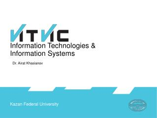 Information Technologies &  Information Systems