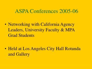 ASPA Conferences 2005-06
