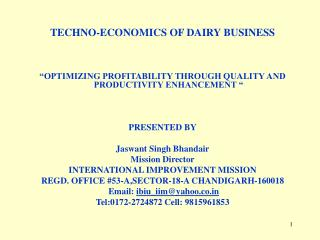 TECHNO-ECONOMICS OF DAIRY BUSINESS
