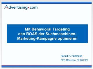 Mit Behavioral Targeting  den ROAS der Suchmaschinen- Marketing-Kampagne optimieren