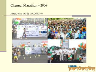 Chennai Marathon – 2006 MARG was one of the Sponsors