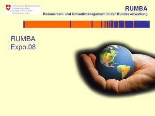 RUMBA Expo.08