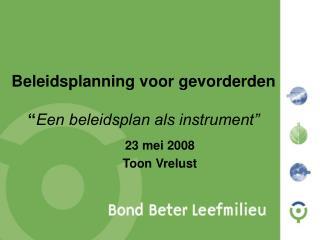 """Beleidsplanning voor gevorderden """" Een beleidsplan als instrument"""""""