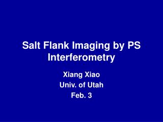 Salt Flank Imaging by PS Interferometry