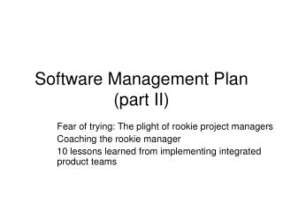Software Management Plan  (part II)
