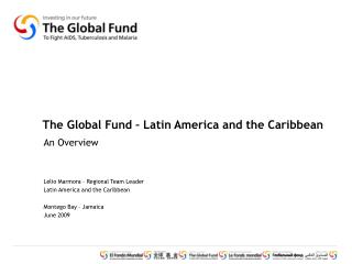 The Global Fund � Latin America and the Caribbean