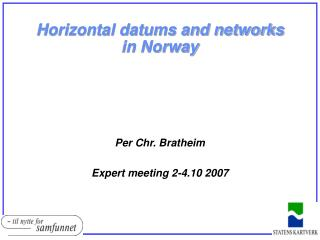 Horizontal datums and networks in Norway