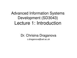Advanced Information Systems Development (SD3043) Lecture 1: Introduction