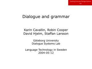 Dialogue and grammar
