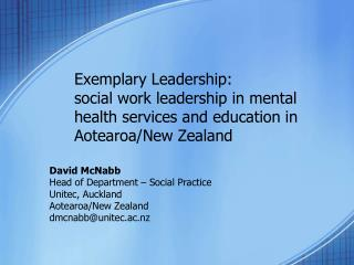 David McNabb Head of Department � Social Practice Unitec, Auckland Aotearoa/New Zealand