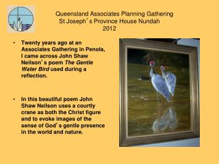 Queensland Associates Planning Gathering  St Joseph ' s Province House Nundah 2012