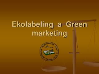 Ekolabeling  a  Green marketing