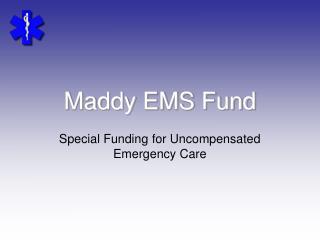 Maddy EMS Fund