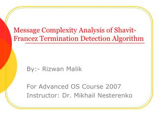 Message Complexity Analysis of Shavit-Francez Termination Detection Algorithm