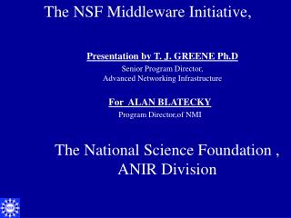 The National Science Foundation ,  ANIR Division