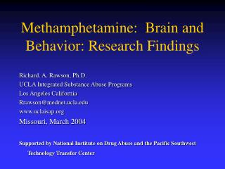 Methamphetamine:  Brain and Behavior: Research Findings