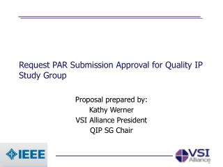 Request PAR Submission Approval for Quality IP Study Group