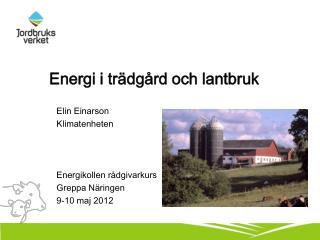 Energi i trädgård och lantbruk