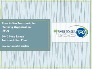 River to Sea Transportation Planning Organization (TPO) 2040 Long Range Transportation Plan