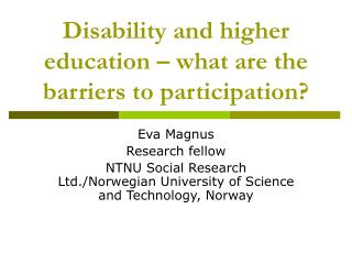 Disability and higher education – what are the barriers to participation?
