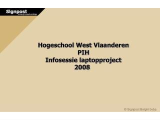 Hogeschool West Vlaanderen PIH Infosessie laptopproject