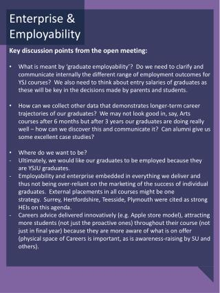 Key  discussion points  from the  open  meeting: