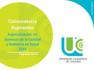 Convocatoria Aspirantes Especialización en Gerencia de la Calidad y Auditoria en Salud 2014