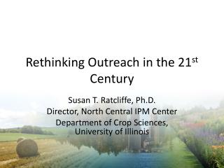 Rethinking Outreach in the 21 st  Century