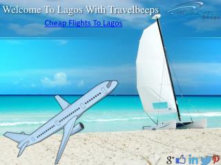 Travelbeeps- Cheap Flights To Lagos