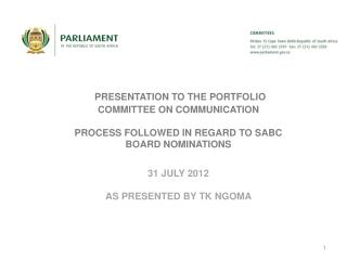 SABC BOARD NOMINATIONS REFERRAL: -