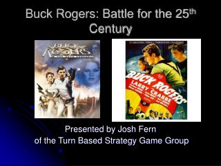 Buck Rogers: Battle for the 25 th  Century
