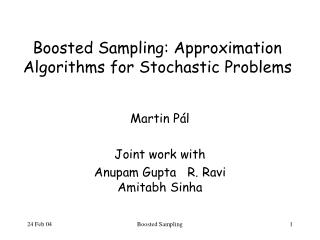 Boosted Sampling: Approximation Algorithms for Stochastic Problems