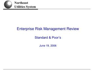 Enterprise Risk Management Review Standard & Poor's June 19, 2006