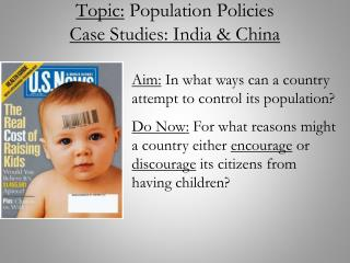 Topic:  Population Policies Case Studies: India & China