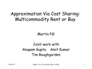 Approximation Via Cost Sharing: Multicommodity Rent or Buy