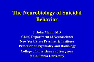 The Neurobiology of Suicidal Behavior