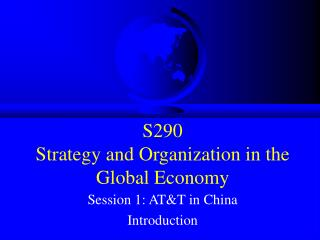S290   Strategy and Organization in the Global Economy