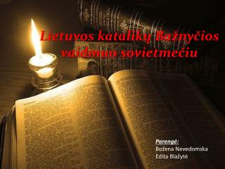 Lietuvos katalikų  B ažnyčios vaidmuo sovietmečiu