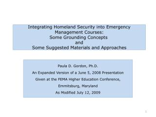Integrating Homeland Security into Emergency Management Courses:  Some Grounding Concepts  and  Some Suggested Materials