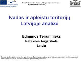 Įvadas ir apleistų teritorijų Latvijoje analizė
