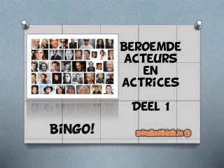 Beroemde acteurs en actrices Deel 1